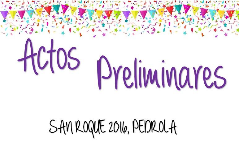 Actos Preliminares de las Fiestas de San Roque 2016 en Pedrola