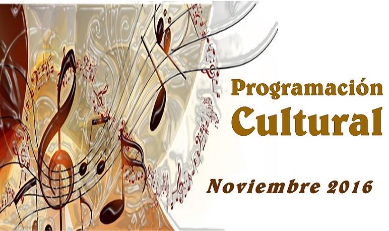Programación Cultural Noviembre 2016
