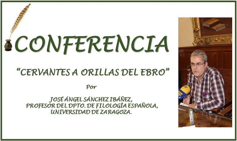 Conferencia «Cervantes a orillas del Ebro»