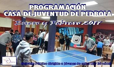 Programación de actividades en la Casa de Juventud de Pedrola.- Enero y Febrero 2017