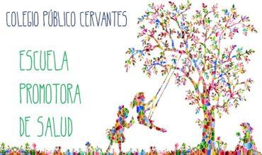 El Colegio Público Cervantes, Escuela Promotora de Salud