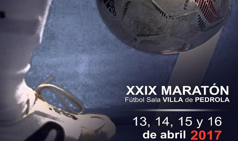 XXIX MARATÓN FUTBOL SALA VILLA DE PEDROLA