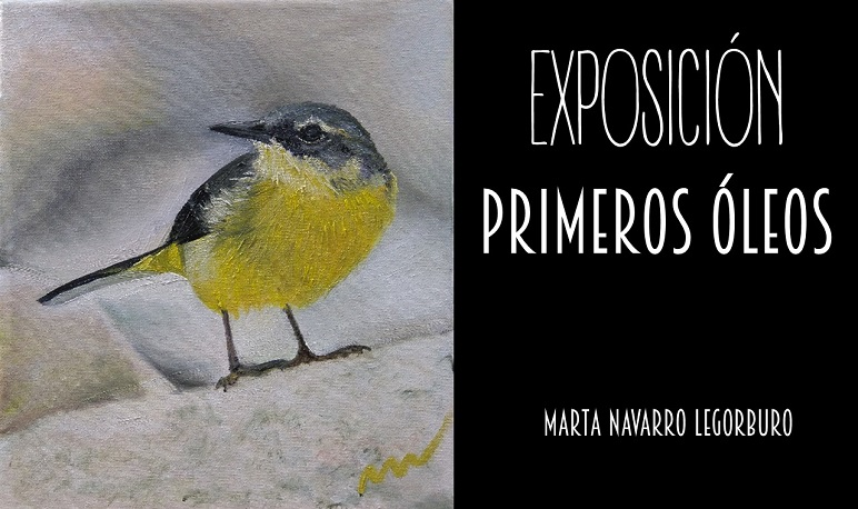 """Exposición de pintura """"Primeros Óleos"""" de Marta Navarro Legorburo"""