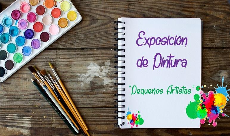 """Exposición de pintura """"Pequeños artistas"""""""
