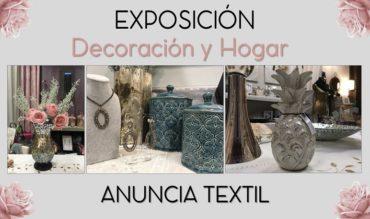 Exposición: Decoración y hogar de Anuncia Textil