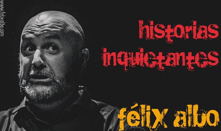 "Félix Albo nos trae ""Historias Inquietantes"""