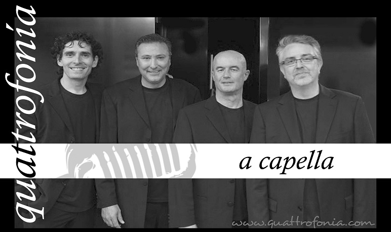 Quattrofonia en concierto «A Capella»