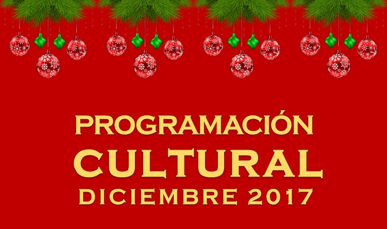 Programación Cultural Diciembre 2017