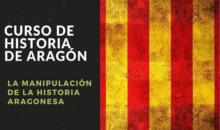 """Curso """"La manipulación de la Historia Aragonesa"""""""