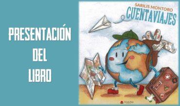 """Presentación del Libro """"Cuentaviajes"""" de  Sarilis Montoro"""