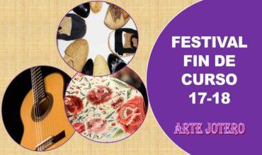 La Asociación Arte Jotero presenta su festival de fin de curso 17-18
