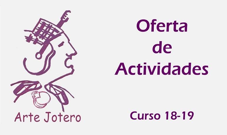 Abierto el plazo de matriculación de la Asociación Arte Jotero para el curso 18-19