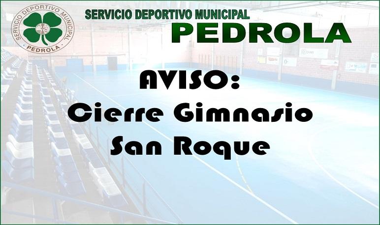 Cierre gimnasio fiestas San Roque