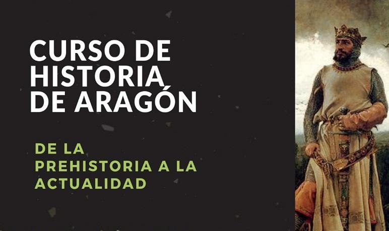 Curso de Historia de Aragón: de la prehistoria a la actualidad