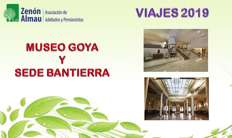 La Asoc. de Jubilados y Pensionistas Zenón Almau organiza un viaje al Museo Goya y la Sede de Bantiera