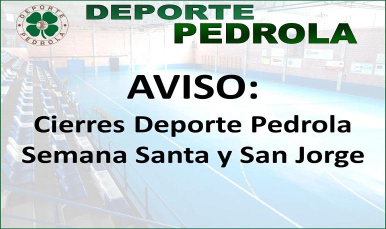 Cierre Deporte Pedrola Semana Santa y San Jorge.