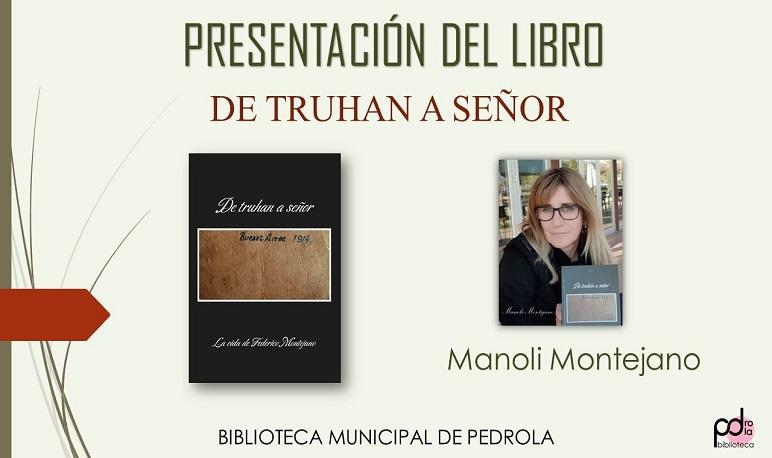 Presentación del libro «De truhan a señor» de la autora Manuela Montejano