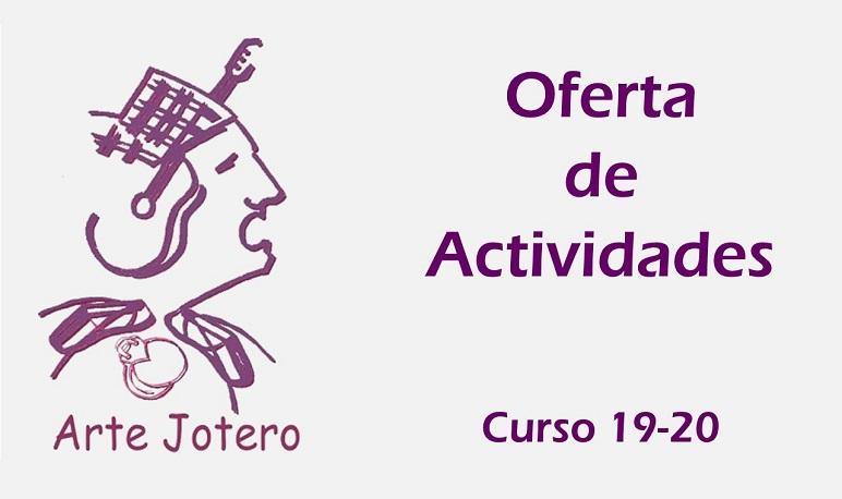 Abierto el plazo de matriculación de la Asociación Arte Jotero para el curso 19-20