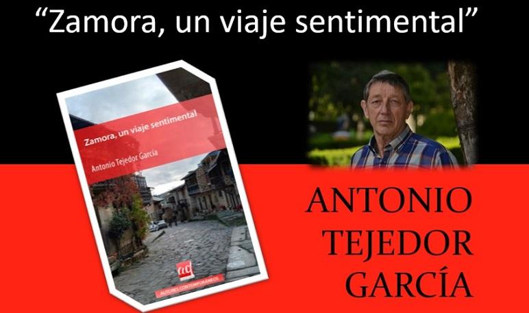 """Antonio Tejedor presenta en Pedrola su último libro """"Zamora, un viaje sentimental"""""""